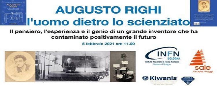 """EVENTO ON-LINE """"GLI STUDENTI ALLA SCOPERTA DI RIGHI, PADRE DELLA FISICA ITALIANA"""" DEL 05/02/2021"""