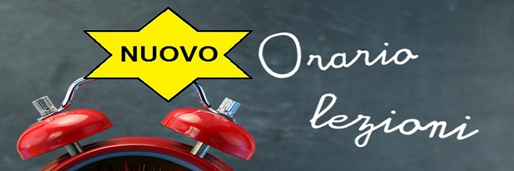 NUOVO ORARIO DELLE LEZIONI A PARTIRE DAL 11/01/2021