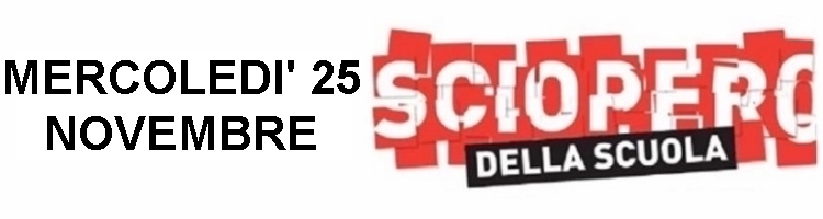 Sciopero nazionale Comparto Istruzione per l'intera giornata del 25 novembre 2020