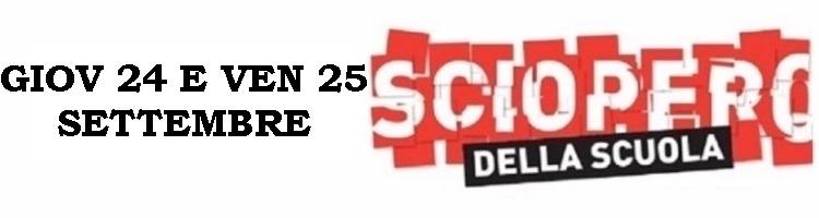 Sciopero nazionale Comparto Istruzione per le giornate del 24 e 25 settembre 2020