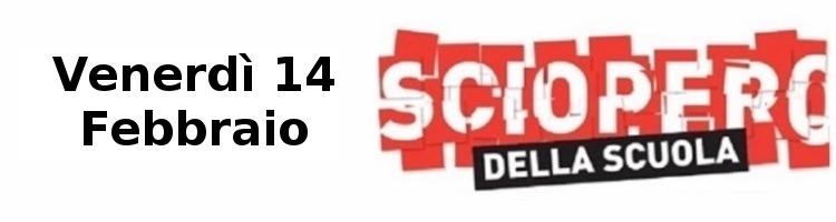 SCIOPERO REGIONALE COMPARTO SCUOLA PER L'INTERA GIORNATA DEL 14/02/2020